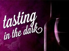 Tasting in the Dark