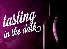 Tasting in the Dark