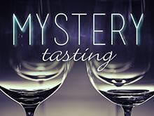 Mystery Tasting