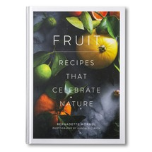 Fruit: Recipes That Celebrate Nature