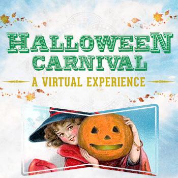 15th Annual Halloween Carnival – A Virtual Experience.