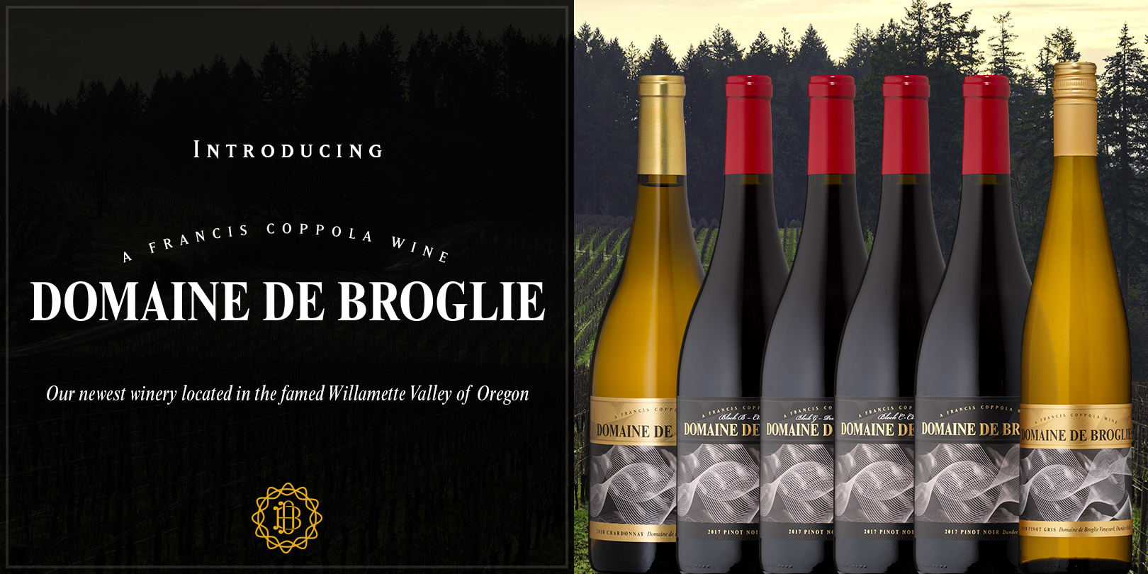"Six bottles of wine lined up with a vineyard in the background and the words ""Introducing Domaine De Broglie"". - Featured Item"
