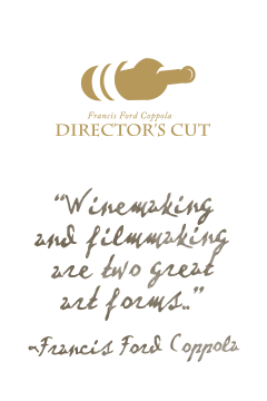 Francis Ford Coppola Director's Cut wine brand.